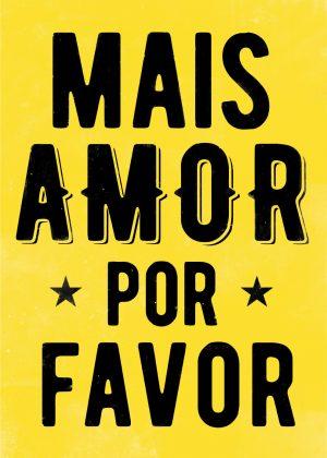 poster Mais Amor -amarelo- pequeno-0